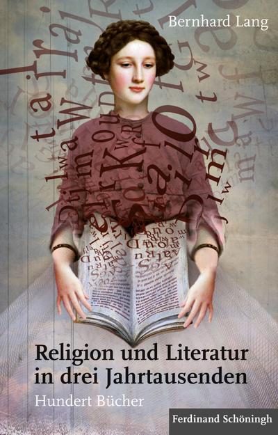 religion-und-literatur-in-drei-jahrtausenden-hundert-bucher