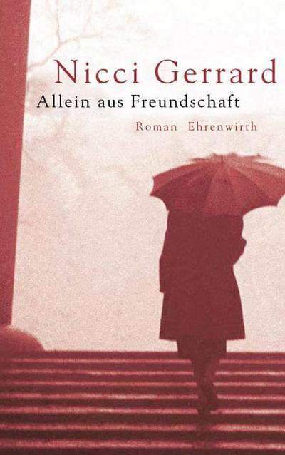 allein-aus-freundschaft-roman-ehrenwirth-belletristik-