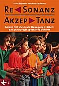 ReSonanz & AkzepTanz: Kinder mit Musik und Be ...