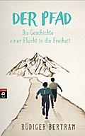 Der Pfad - Die Geschichte einer Flucht in die Freiheit