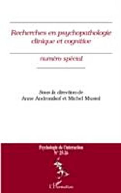 Recherches en psychopathologie clinique et cognitive - numer