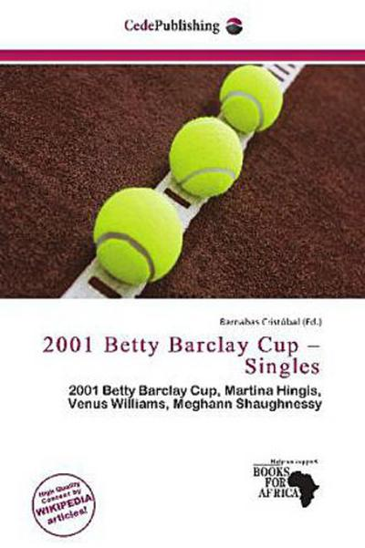2001 BETTY BARCLAY CUP - SINGL
