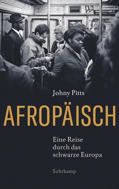 Afropäisch: Eine Reise durch das schwarze Europa