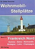 Wohnmobil-Stellplätze 21. Frankreich Nord