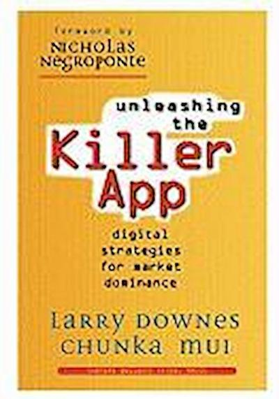 unleashing-the-killer-app-digital-strategies-for-market-dominance