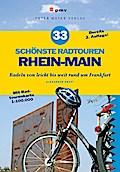 33 schönste Radtouren Rhein-Main: Radeln von  ...
