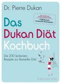 Das Dukan Diät Kochbuch: Die 200 leckersten R ...