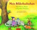 Mein Bilderbuchschatz. Von Hexen, Hasen und g ...