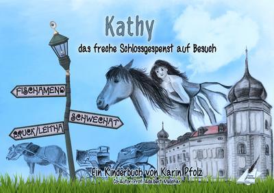 kathy-das-freche-schlossgespenst-auf-besuch-fischamend-schwechat-bruck-an-der-leitha