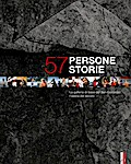 57 persone - 57 storie
