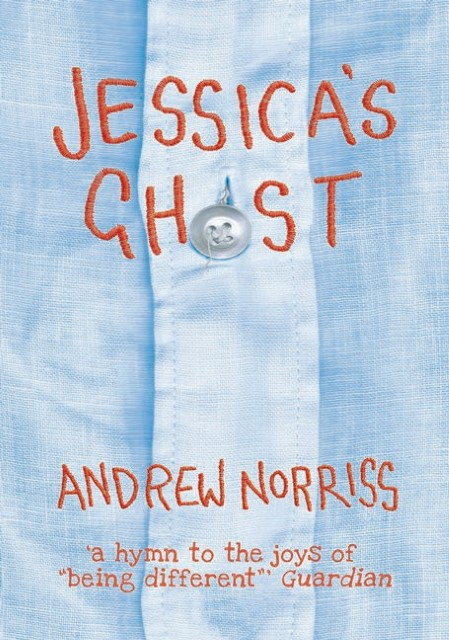 Jessica's Ghost Andrew Norriss 9781910200568