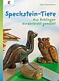 Speckstein-Tiere: Aus Rohlingen kinderleicht  ...