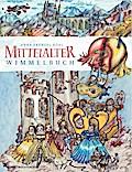 Mittelalter Wimmelbuch: Wimmelgeschichten von ...
