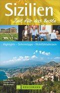 Sizilien - Zeit für das Beste: Highlights, Ge ...