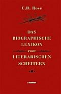 Das biographische Lexikon vom literarischen Scheitern