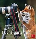 Fuchs ganz nah: Die Geschichte einer Freundsc ...