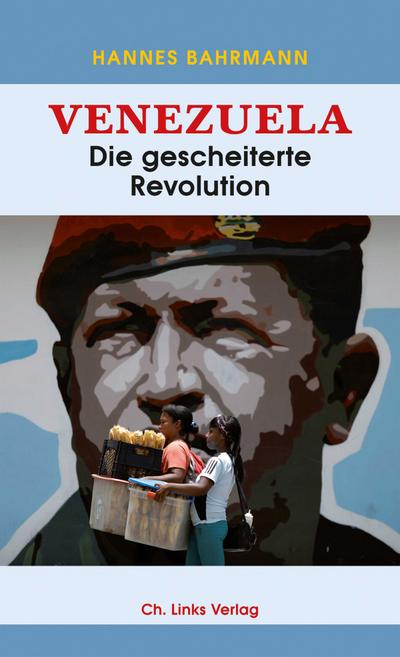 Venezuela: Die gescheiterte Revolution