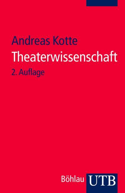 Theaterwissenschaft (2. Aufl.)