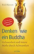 Denken wie ein Buddha: Gelassenheit und inner ...