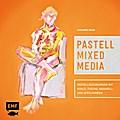 Pastell Mixed Media: Pastellzeichnungen mit K ...
