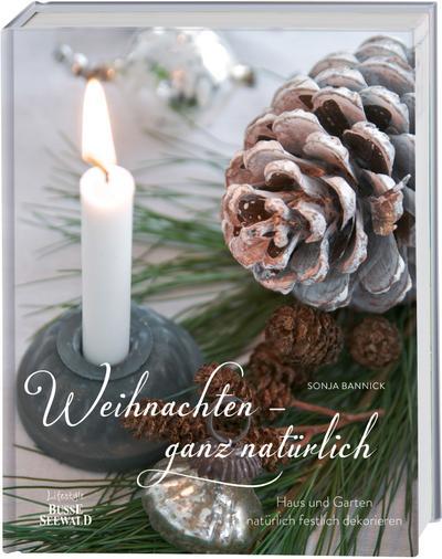 weihnachten-ganz-naturlich-haus-und-garten-naturlich-festlich-dekorieren