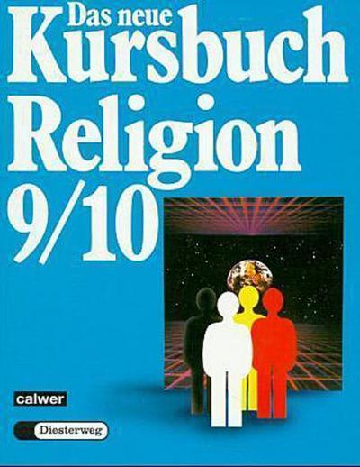 das-neue-kursbuch-religion-arbeitsbuch-fur-den-religionsunterricht-das-neue-kursbuch-religion-9-