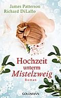 Hochzeit unterm Mistelzweig: Roman -