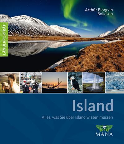 island-alles-was-sie-uber-island-wissen-mussen-landerportrat-reisefuhrer-bildband-und-handbuch