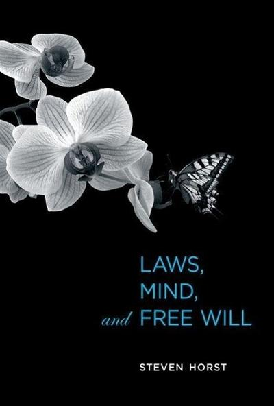 laws-mind-and-free-will-life-and-mind-philosophical-issues-in-biology-and-psychology-
