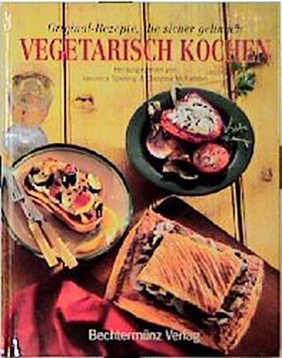 vegetarisch-kochen-original-rezepte-die-sicher-gelingen