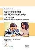 Deutschtraining für Flüchtlingskinder: Arbeit ...