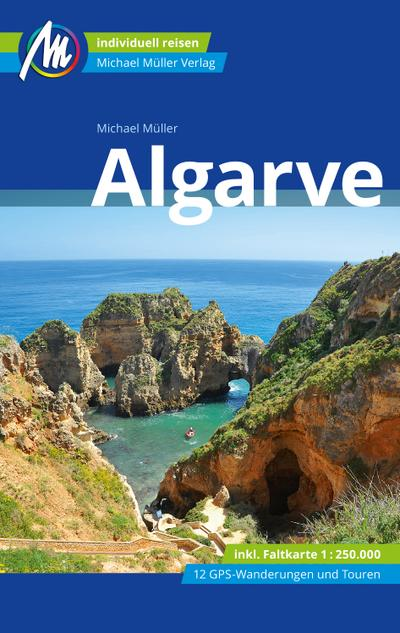 Algarve Reiseführer Michael Müller Verlag  Individuell reisen mit vielen praktischen Tipps.  Deutsch  80 farb. Fotos