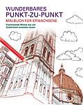 Malbuch für Erwachsene: Wunderbares Punkt-zu- ...