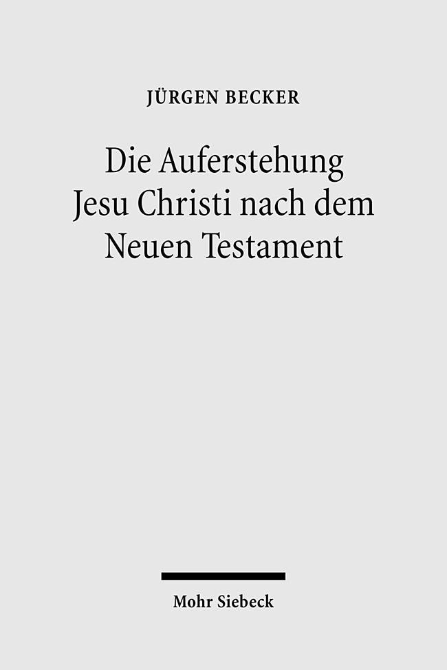 Die-Auferstehung-Jesu-Christi-nach-dem-Neuen-Testament-Juergen-Becker