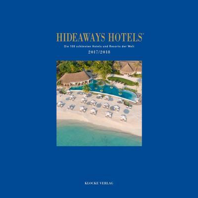 hideaways-hotels-die-100-schonsten-hotels-und-resorts-der-welt-hideaways-hotels-2017-2018