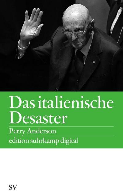 Das italienische Desaster (edition suhrkamp)