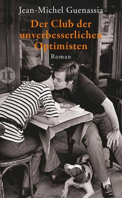 Der Club der unverbesserlichen Optimisten: Roman (insel taschenbuch)