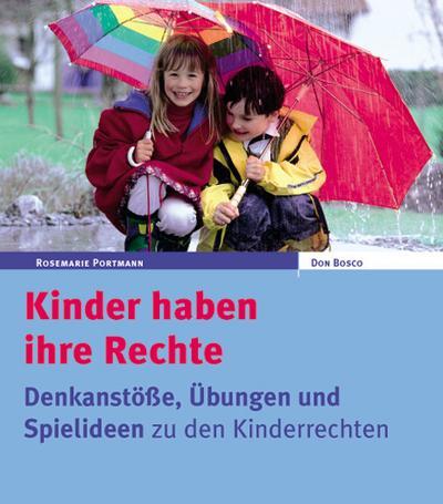 kinder-haben-ihre-rechte-hintergrunde-ubungen-und-spielideen-zu-kinderrechten