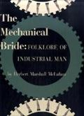 The Mechanical Bride: Folklore of Industrial  ...