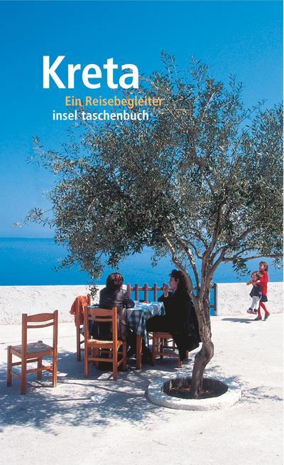 Kreta: Ein Reisebegleiter (insel taschenbuch)