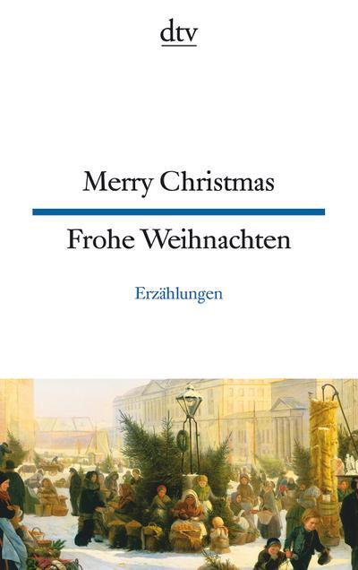 merry-christmas-frohe-weihnachten-erzahlungen-dtv-zweisprachig-