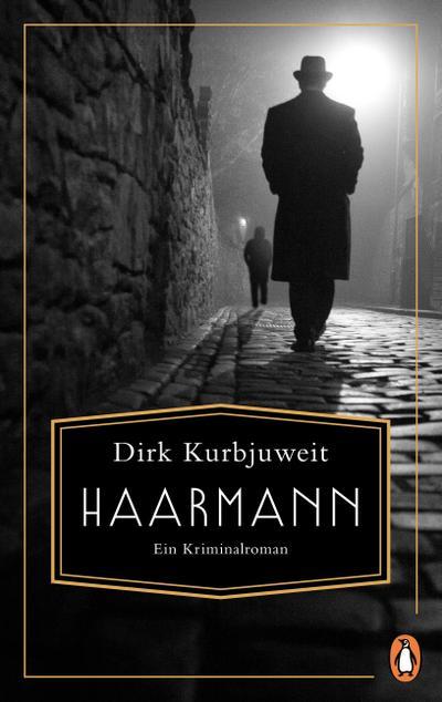 Haarmann  Ein Kriminalroman  Deutsch