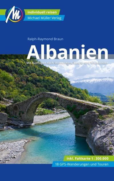 Albanien Reiseführer Michael Müller Verlag  Individuell reisen mit vielen praktischen Tipps  Deutsch  254 farb. Fotos