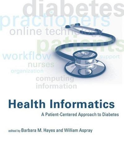health-informatics-a-patient-centered-approach-to-diabetes-mit-press-