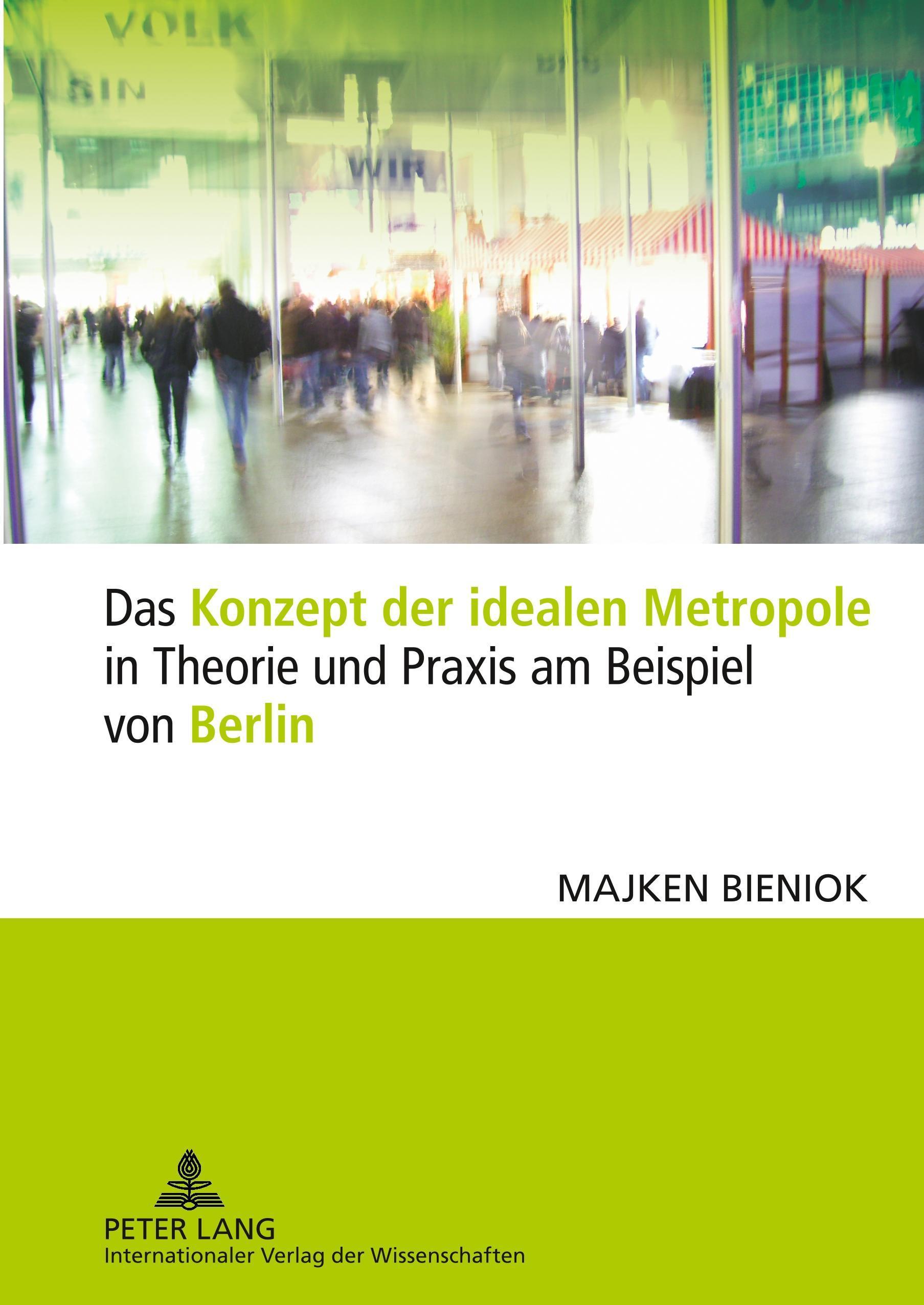 Das-Konzept-der-idealen-Metropole-in-Theorie-und-Praxis-am-Beispiel-von-Ber