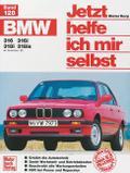 BMW 316, 316i, 318i, 318is ab Dezember 82. Jetzt helfe ich mir selbst