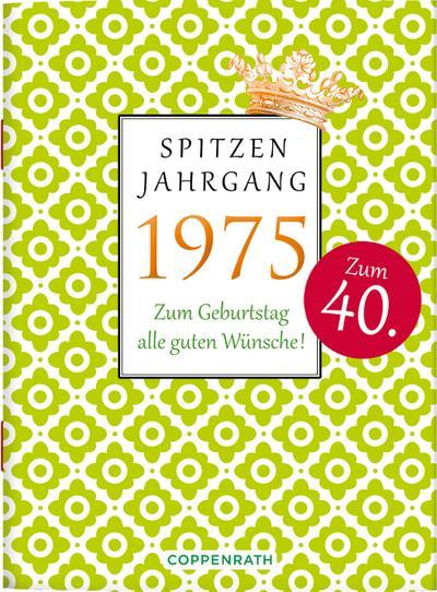 spitzenjahrgang-1975-zum-geburtstag-alle-guten-wunsche-
