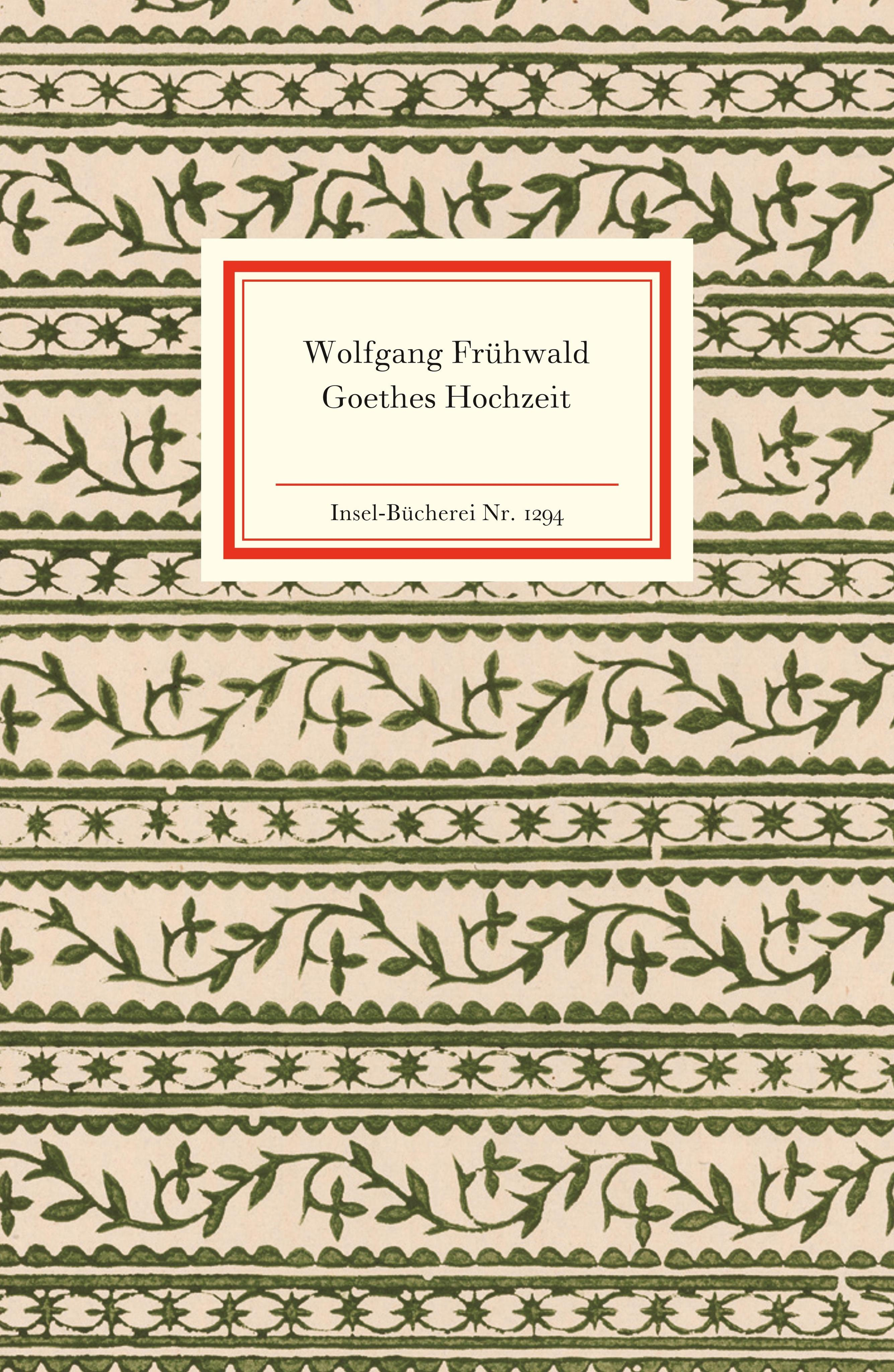 NEU-Goethes-Hochzeit-Wolfgang-Fruehwald-192947