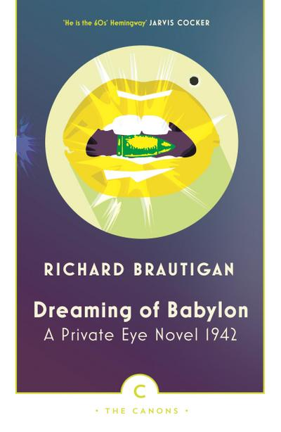 dreaming-of-babylon-a-private-eye-novel-1942-canons-, 10.11 EUR @ rheinberg