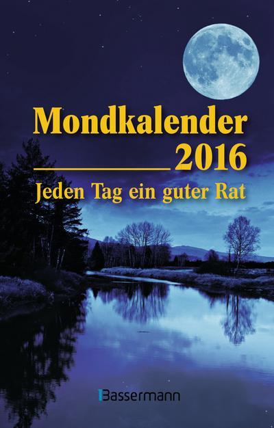 mondkalender-2016-jeden-tag-ein-guter-rat
